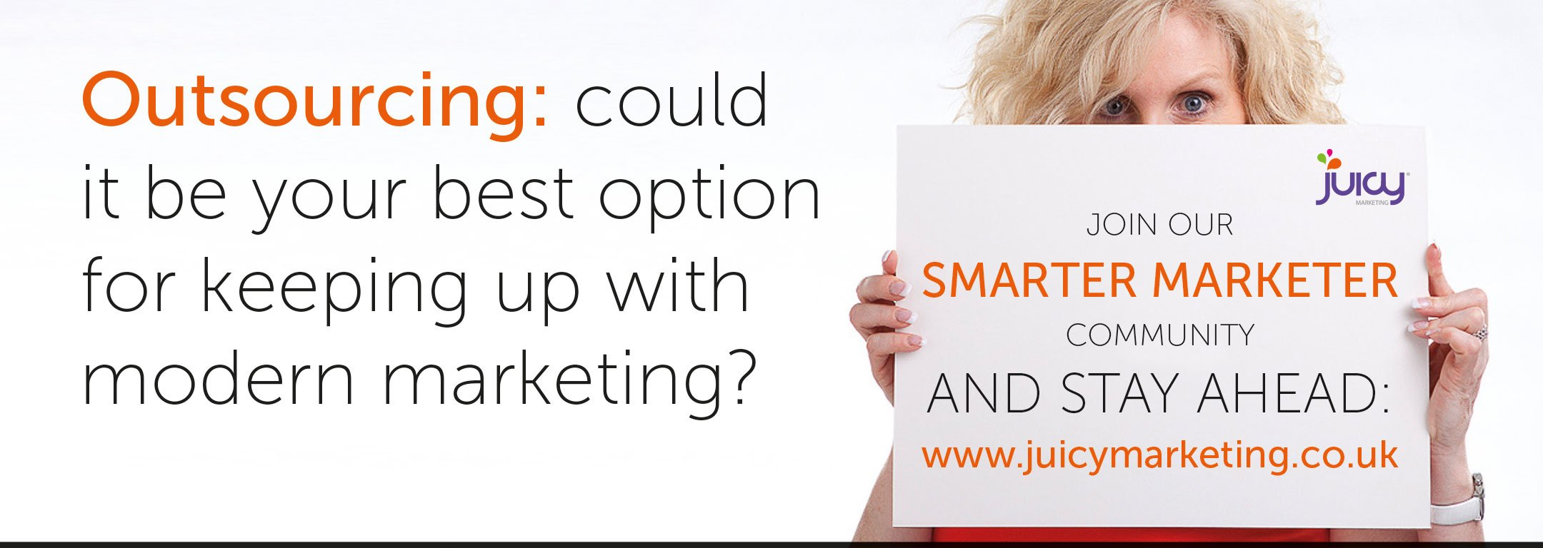 Outsourcing: could it be your best option for keeping up with modern marketing?